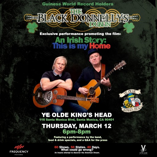 The Black Donnellys to launch their world record-breaking journey, AN IRISH STORY: THIS IS MY HOME, at Santa Monica's Ye Ole King's Head