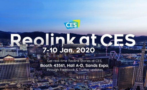 Reolink's CES 2020 Showcase Will Include Advanced 4G LTE PT Camera and Innovative Spotlight Cameras