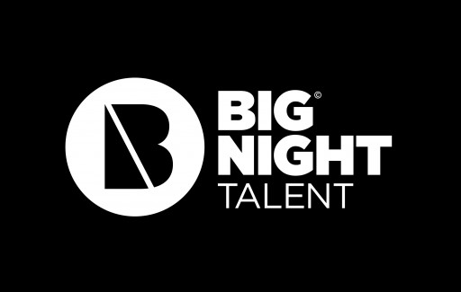 Big Night Entertainment Group Announces Launch of Big Night Talent