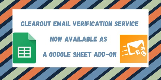 Clearout Email Verification Service is Now Available as a Google Sheets Add-On