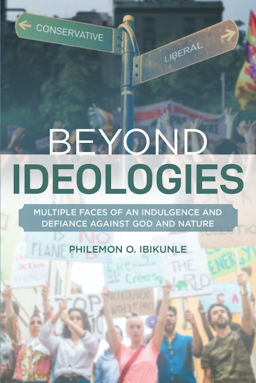 Philemon O. Ibikunle's new book 'Beyond Ideologies' is a great read that challenges the mind and opens new perspectives