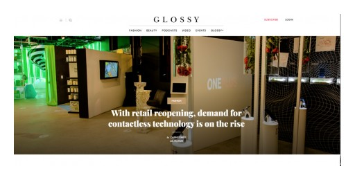 Glossy | With retail reopening, demand for contactless technology is on the rise