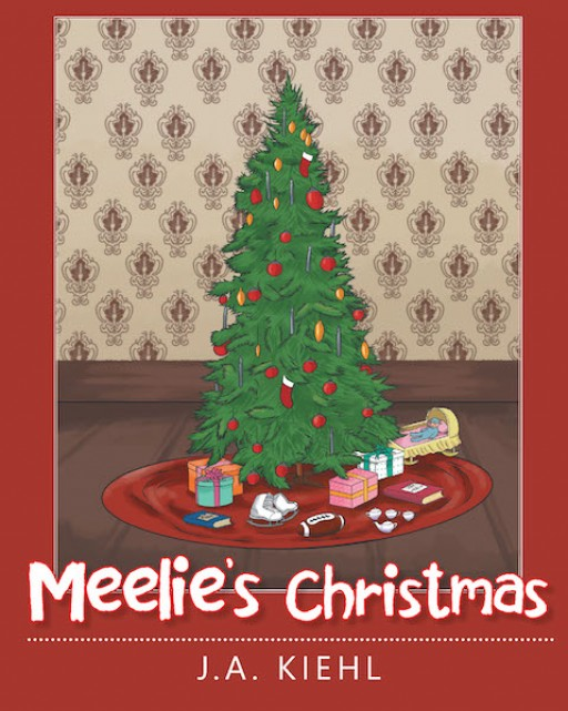 J.A. Kiehl's New Book 'Meelie's Christmas' is a Lovely Tale of a Known Woman's Childhood Life of Love and Family During Christmastime