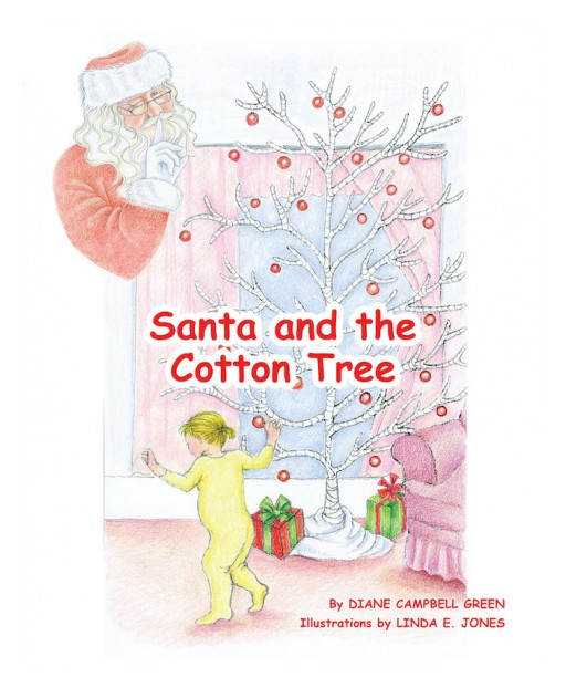 Diane Campbell-Green's New Book 'Santa and the Cotton Tree' Shares Amusing Adventures During the Holidays of 1963