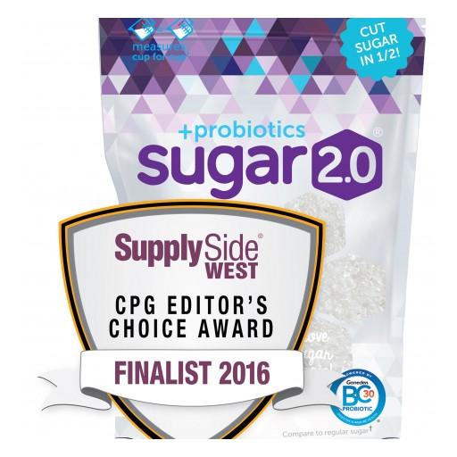 Sugar 2.0 + Probiotics Named 2016 CPG Editor's Choice Award Finalist