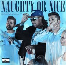 THEMXXNLIGHT- 'Naughty or Nice' Ft Wiz Khalifa