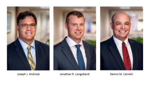 Attorneys Joseph Andriola, Jonathan Longobardi and Dennis Carnelli Join Neubert, Pepe & Monteith, P.C.