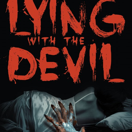 Author Lana Lindemann's New Book 'Lying With the Devil' is the Story of a Young Woman Caught in the Wrong Place and Time by a Brutal Killer Turned Captor.