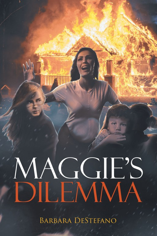 Author Barbara DeStefano's New Book 'Maggie's Dilemma' is the Exciting Tale of a Young Woman With a Unique Issue to Overcome