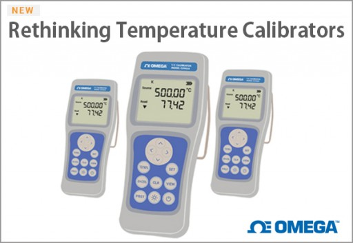 OMEGA Releases Its Next Level of Thermocouple Calibrators