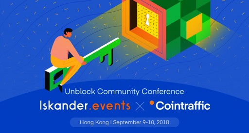 Cointraffic and Iskander.Events Are Proud to Present the Unblock Community Conference in Hong Kong