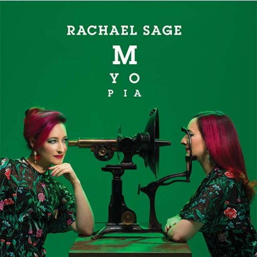 "Rachael Sage Announces New Album ""Myopia"" Out May 4"