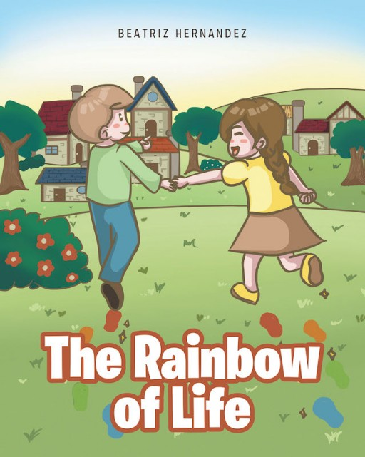 Beatriz Hernandez's New Book 'The Rainbow of Life' is a Colorful Message of Seeing Life in a Pretty Perspective