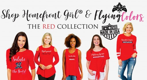 Homefront Girl® and Flying Colors™ Create a Line of Apparel for the 'Other Half of the Brave'