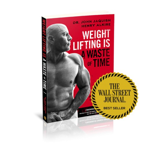 Weight Lifting and Cardio Are a Waste of Time Reports Wall Street Journal Best Selling Book