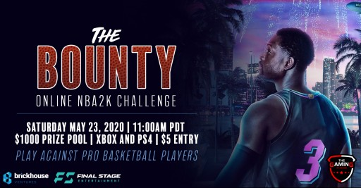 The Gaming Stadium Presents the Bounty, an NBA2K Online Tournament, Featuring Professional Basketball Players