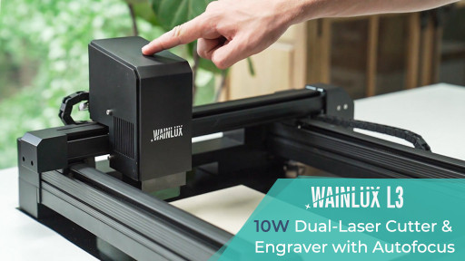 Xinjia Announces Launch of Wainlux L3 — Twin-Beam Laser Engraver & Cutter
