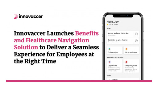 Innovaccer Launches Its Care Navigation and Benefits Engagement Solution for Employers