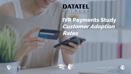 New On-Demand Video Presentation Shows the Results of the Datatel IVR Payments Customer Adoption Study