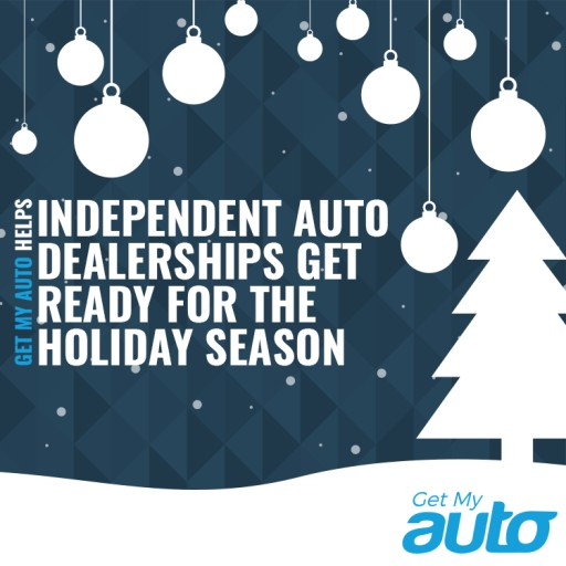 Get My Auto Helps Independent Auto Dealerships Get Ready for the Holiday Season