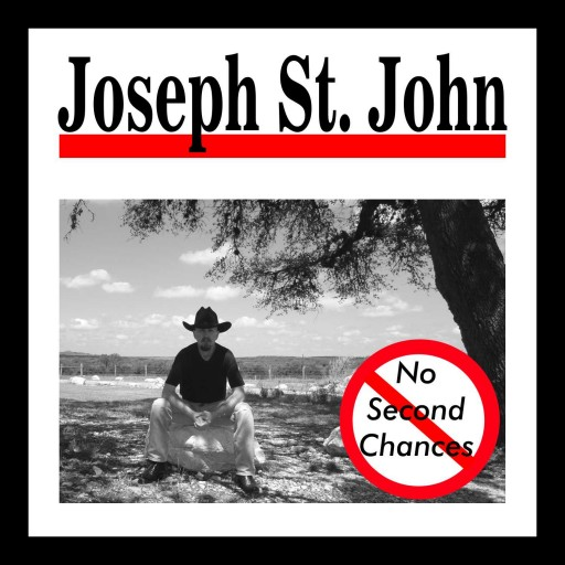 Country Music Artist Joseph St. John Releases Debut EP - 'No Second Chances'