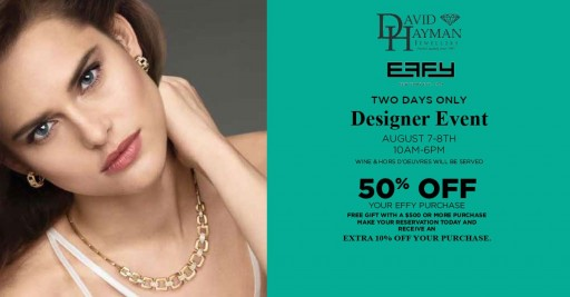 David Hayman Jewellers to Host Two-Day Effy Trunk Show With 50% Off on Purchases