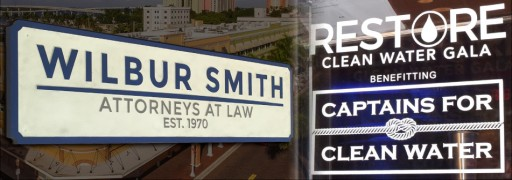Wilbur Smith Attorneys at Law Hosts Event That Helps Raise Over $310,000 for Captains for Clean Water