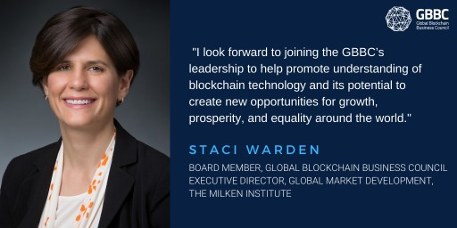 The Global Blockchain Business Council Welcomes Staci Warden of The Milken Institute to Board of Directors