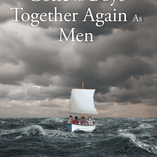 "Pat Macchia's New Book ""Gone as Boys, Together Again as Men"" Is a Gritty and Intriguing Story of Four Young Boys Who Find Themselves Swept Up Into the American Civil War"