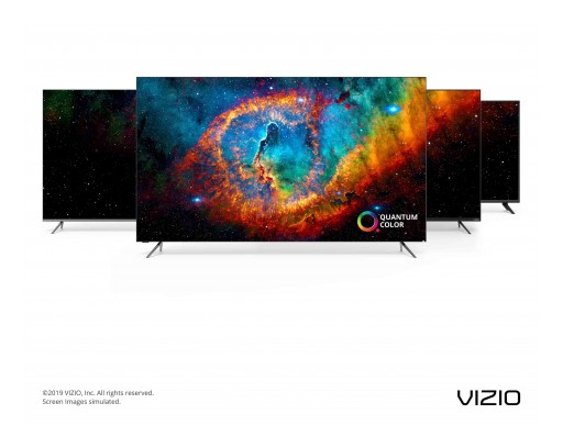 VIZIO 2019 TV Collection Infuses Quantum Color Technology Into More TVs Than Ever, Delivering Stunning Picture Regardless of Price Point