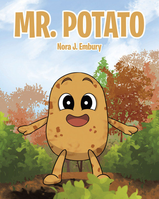 Nora J. Embury's New Book 'Mr. Potato' Is a Loveable Story About a Potato and His Friends Who Try to Escape Becoming a Potato Salad
