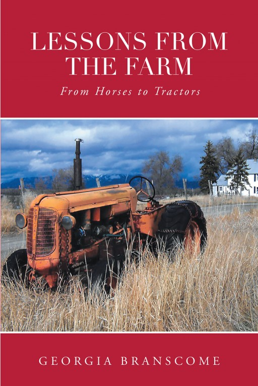 Georgia Branscome's New Book 'Lessons From the Farm' is an Interesting Account That Recalls a Life of Hardship and Adversities Decades Back