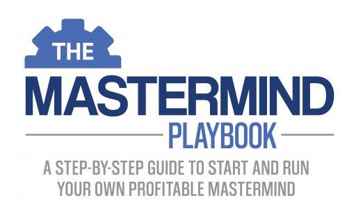 One of the World's Most Trusted Internet Marketers Endorses 'The Mastermind Playbook' Program