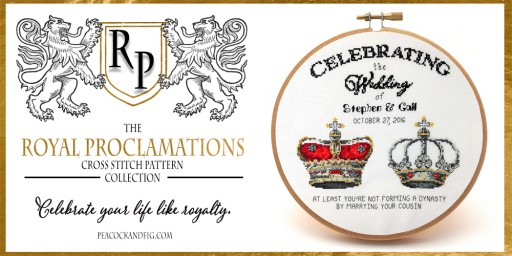 Peacock & Fig Gets Regal With Launch of the Royal Proclamations Cross Stitch Pattern Collection