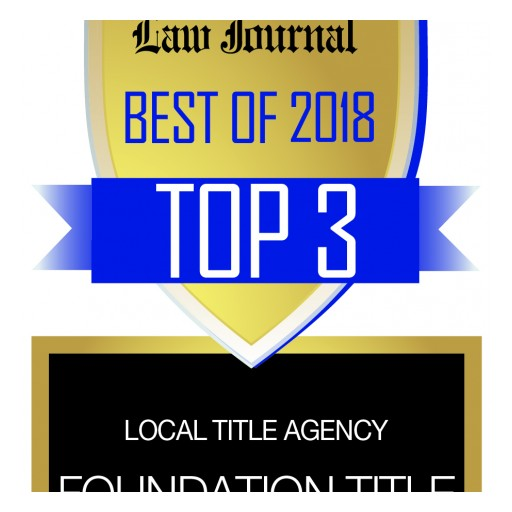 Foundation Title Voted a Top-Three Title Agency for 2018 by the New Jersey Law Journal