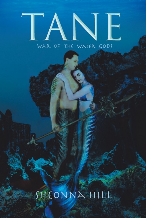 Sheonna Hill's New Book 'Tane' is a Riveting Novel of a Mystical War Among the Pantheons of Divine Water Gods