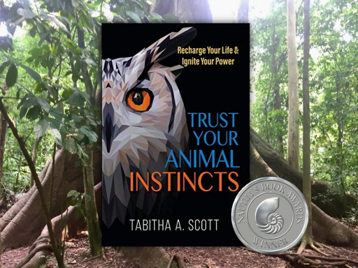 Trust Your Animal Instincts Book Honored With 2020 Nautilus Award for Igniting Social Positivity