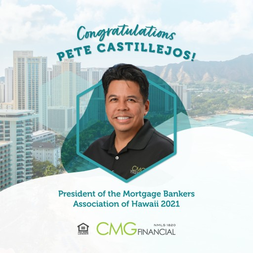 CMG Financial's Pete Castillejos to Be Installed as President of the Mortgage Bankers Association of Hawaii in 2021