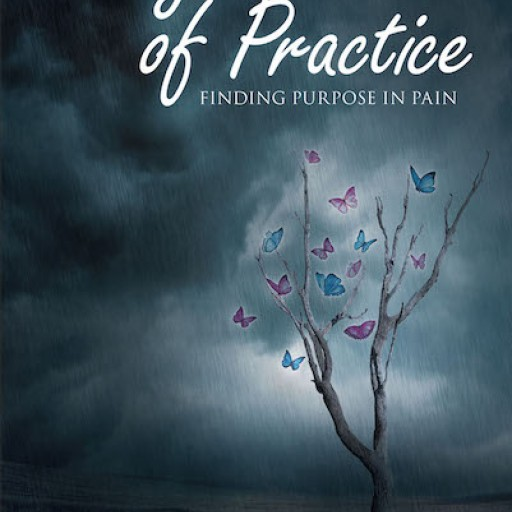 "Tezlyn Reardon's New Book, ""40 Years of Practice, Finding Purpose in Pain"" is the Author's Heartwarming Account of Inspiring Moments and Triumph Against Sufferings"