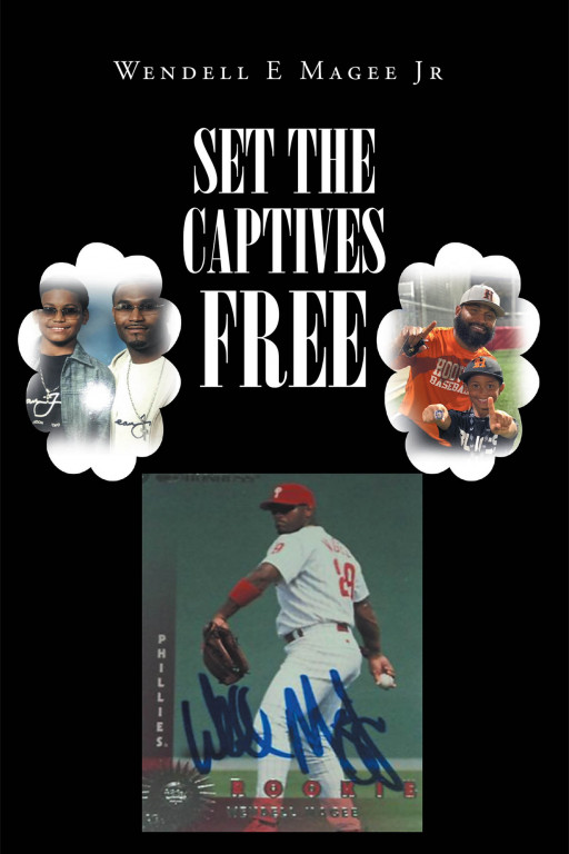 Wendell E. Magee, Jr.'s New Book 'Set the Captives Free' is a Gripping Handbook Filled With Encouraging Stories That Aim to Help Readers to Open Their Hearts for Christ