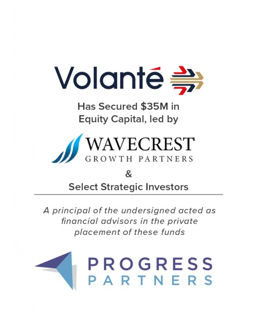 Progress Partners Advises Volante Technologies in Securing $35M Growth Equity Funding
