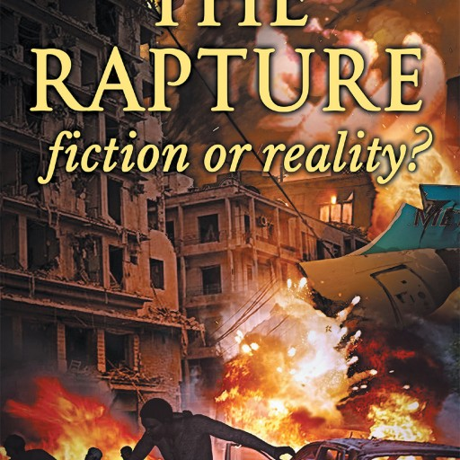 Santo Soto's New Book 'The Rapture, Fiction or Reality?' is the Author's Passionate Plea With Fellow Christians to Change Their Ways, and Make Ready to Meet the Lord.