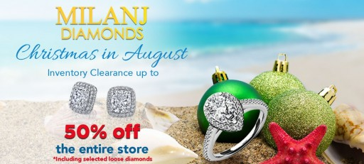 MILANJ Diamonds Holds Christmas in August Promotion With Up to 50% Off Entire Store