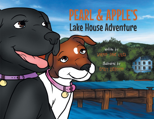 Author Sarah Jane Lyles's new book, 'Pearl and Apple's Lake House Adventure', is a playful tale of animal friends who work together despite their immense differences