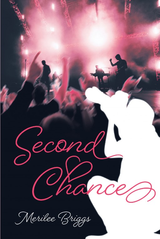 Author Merilee Briggs's New Book 'Second Chance' is a Romantic Thrill Ride as a Burned-Out Nurse Finds Life-Changing Excitement While on Sabbatical With a Famous Rock Band
