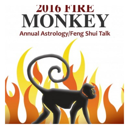 2016 Annual Astrology/Feng Shui Talk -- Year of the Fire Monkey on January 15, 2016