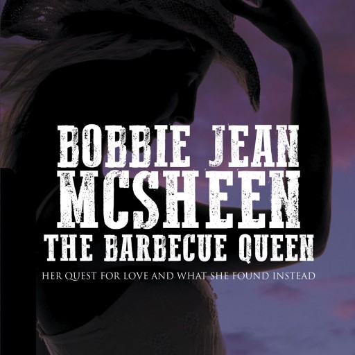 "Marilyn Johnson's Book ""Bobbi Jean McSheen, The Barbecue Queen: Her Quest for Love and What She Found Instead"" is a Fantastic Jaunt Into the South to Find a Missing Crony"