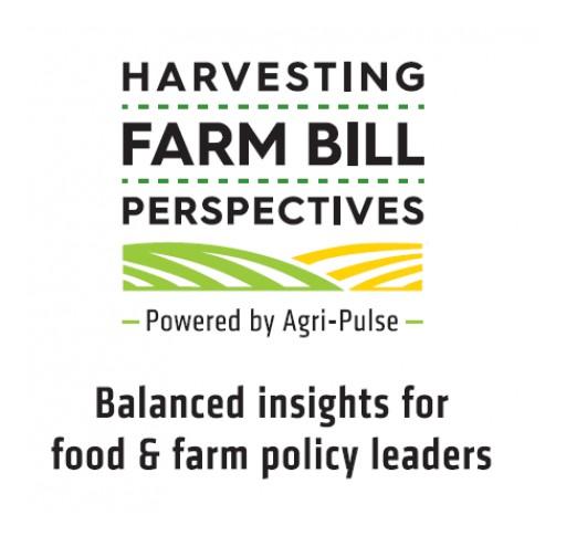 Agri-Pulse Announces Farm Bill Series and Summit