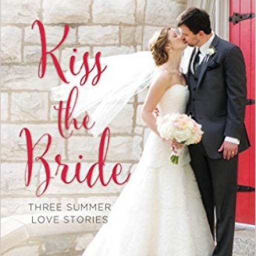 """Three Best Selling Authors Collaborate to Create """"Kiss the Bride"""" Anthology"""