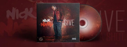 "The Nick Nasty Releases New EP ""GIVE ME A SHOT"""